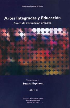 Cubierta para Artes integradas y educación. Punto de interacción creativa. Libro II