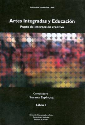 Cubierta para Artes integradas y educación. Punto de interacción creativa. Libro I