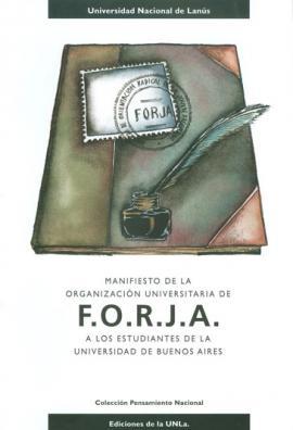 Cubierta para Manifiesto de la organización universitaria de F.O.R.J.A. a los estudiantes de la Universidad de Buenos Aires