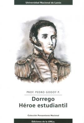 Cubierta para Dorrego. Héroe estudiantil.