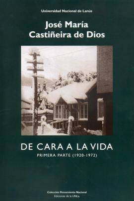 Cubierta para De cara a la vida. Primera parte (1920-1972)