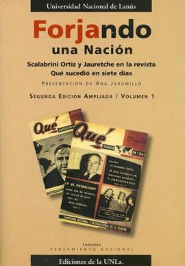 Cubierta para Forjando una nación. Scalabrini Ortiz y Jauretche en la revista 'Qué sucedió en siete días': VOL I