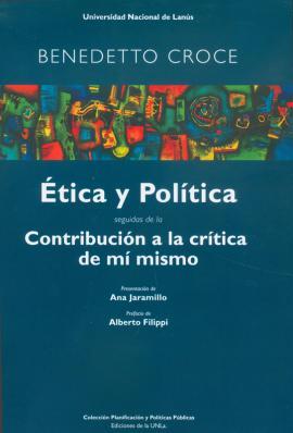 Cubierta para Ética y política. Contribución a la crítica de mí mismo