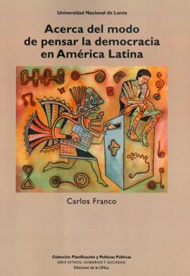 Cubierta para Acerca del modo de pensar la democracia en América Latina