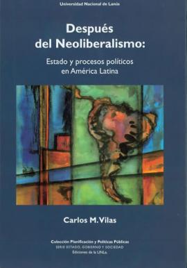 Cubierta para Después del neoliberalismo. Estado y procesos políticos en América Latina