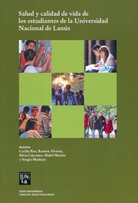 Cubierta para Salud y calidad de vida de los estudiantes de la Universidad Nacional de Lanús.