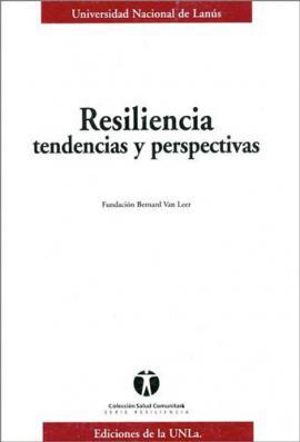 Cubierta para Resiliencia, tendencias y perspectivas