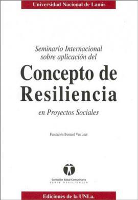 Cubierta para Seminario internacional sobre aplicación del Concepto de Resiliencia en proyectos sociales