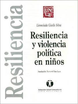 Cubierta para Resiliencia y violencia política en niños