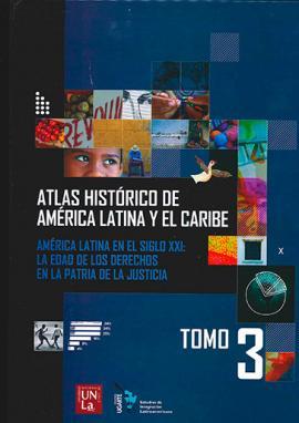 Cubierta para Tomo III. América Latina en el siglo XXI: la edad de los derechos en la patria de la justicia.
