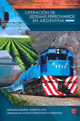 Cubierta para Operación de Sistemas Ferroviarios en Argentina