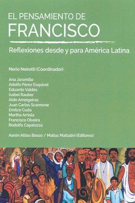 Cubierta para El pensamiento de Francisco. Reflexiones desde y para América Latina.
