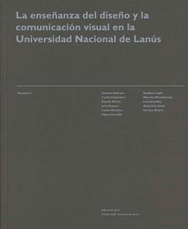 Cubierta para La enseñanza del diseño y la comunicación visual en la Universidad Nacional de Lanús.: VOL IV