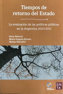 Cubierta para Tiempos de retorno del Estado: La evaluación de las políticas públicas en la Argentina 2003-2015