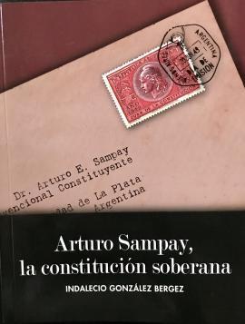 Cubierta para Arturo Sampay, la Constitución soberana