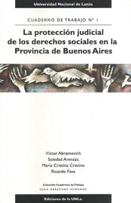 Cubierta para La protección judicial de los derechos sociales en la Provincia de Buenos Aires -  Cuaderno de Trabajo Nº 1