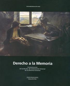 Cubierta para Derecho a la memoria: Conmemoración de los 60 años de la Declaración Universal de los Derechos Humanos
