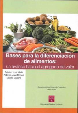 Cubierta para Bases para la diferenciación de alimentos: Un avance hacia el agregado de valor