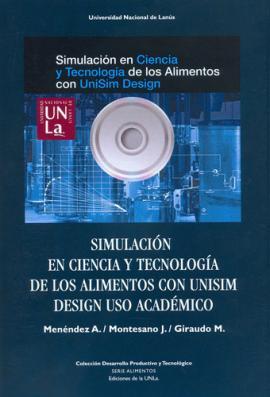 Cubierta para Simulación en ciencia y tecnología de los alimentos con UniSim Design uso académico