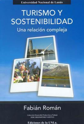 Cubierta para Turismo y sostenibilidad. Una relación compleja