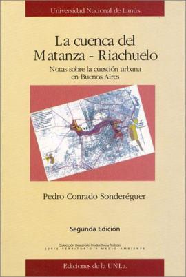 Cubierta para La cuenca del Matanza - Riachuelo: Notas sobre la cuestión urbana en Buenos Aires.