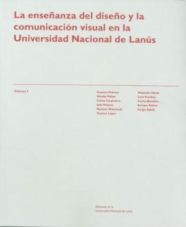 Cubierta para La enseñanza del diseño y la comunicación visual en la Universidad Nacional de Lanús: Volumen III.