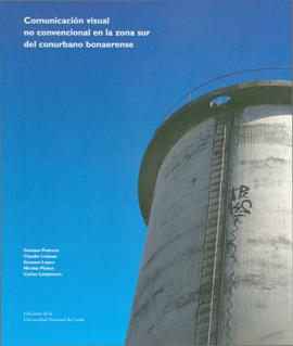 Cubierta para Comunicación visual no convencional en la zona sur del conurbano bonaerense