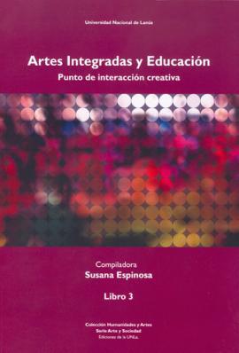 Cubierta para Artes integradas y educación. Punto de interacción creativa. Libro III