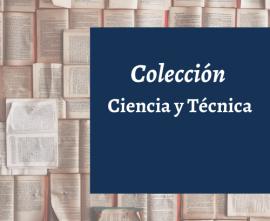 Colección Ciencia y Técnica